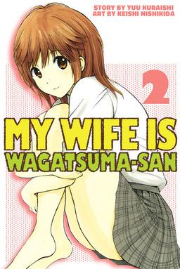 My Wife is Wagatsuma-san 2