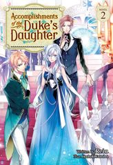 Accomplishments of the Duke's Daughter Vol. 2