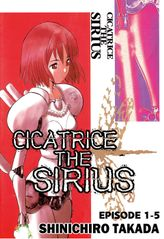 CICATRICE THE SIRIUS, Episode 1-5