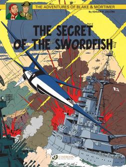 Blake & Mortimer - Volume 17 - The Secret of the Sworfish (Part 3)-電子書籍