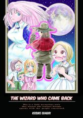 The Wizard Who Came Back, Chapter 1