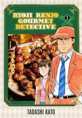 Ryoji Renjo: Gourmet Detective, Volume 1