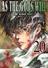 As the Gods Will The Second Series Volume 20