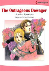 The Outrageous Dowager