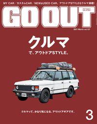 GO OUT 2021年3月号 Vol.137