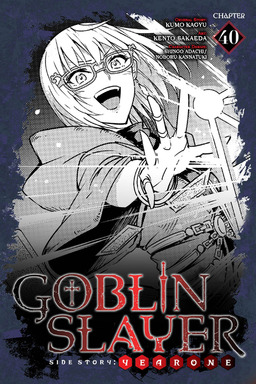 Goblin Slayer Side Story: Year One, Chapter 40