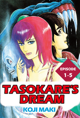 TASOKARE'S DREAM, Episode 1-5