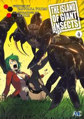 THE ISLAND OF GIANT INSECTS, Volume 4