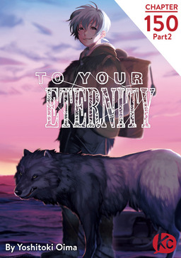 To Your Eternity Chapter 150 Part2