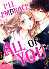 I'll embrace all of you ~Zero days dating, then suddenly marriage?!~  9