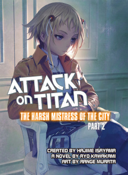 Attack on Titan: The Harsh Mistress of the City, Part 2-電子書籍