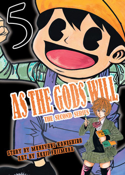 As the Gods Will The Second Series Volume 5