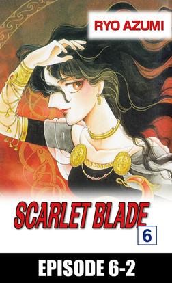 SCARLET BLADE, Episode 6-2-電子書籍