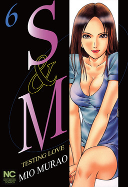 S and M, Volume 6