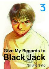 Give My Regards to Black Jack, Volume 3