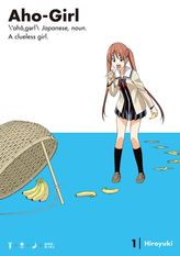 [FREE] Aho-Girl: A Clueless Girl Volume 1 Chapters 1-2