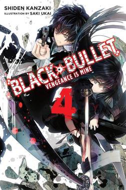 Black Bullet, Vol. 4-電子書籍