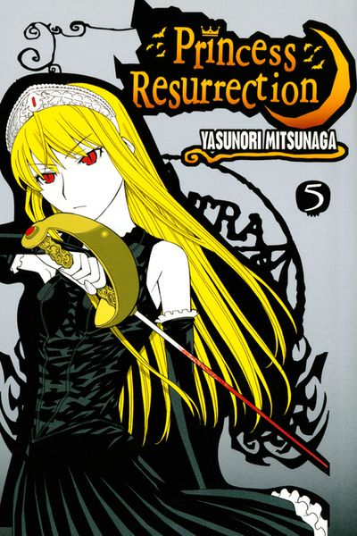 Princess Resurrection Volume 5