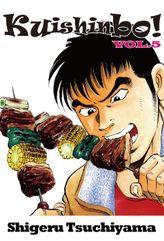 Kuishinbo!, Volume 5