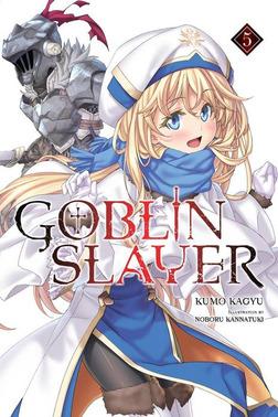 Goblin Slayer, Vol. 5-電子書籍