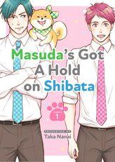 Masuda's Got A Hold on Shibata (Yaoi Manga), Chapter 1