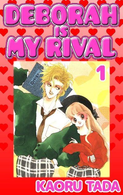 DEBORAH IS MY RIVAL, Volume 1