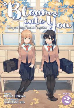 Bloom Into You: Regarding Saeki Sayaka Vol. 2