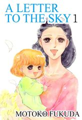 A LETTER TO THE SKY, Volume 1