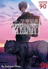 To Your Eternity Chapter 90