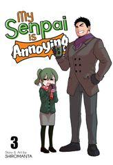 My Senpai is Annoying Vol. 3