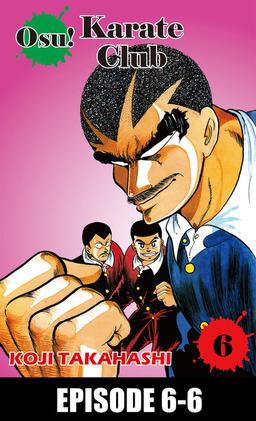 Osu! Karate Club, Episode 6-6