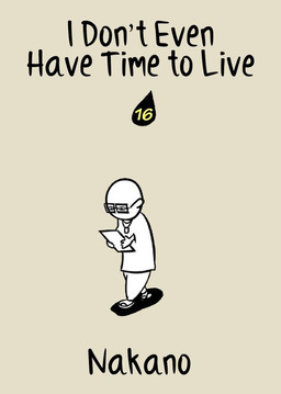 I Don't Even Have Time to Live, Chapter 16