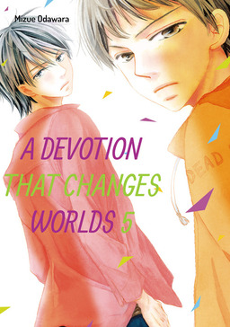 A Devotion That Changes Worlds, Volume 5