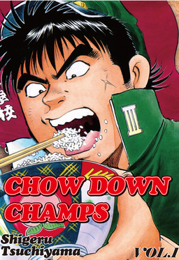 CHOW DOWN CHAMPS, Volume 1