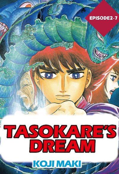 TASOKARE'S DREAM, Episode 2-7