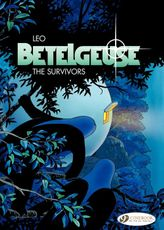 Betelgeuse - Volume 1 - The Survivors