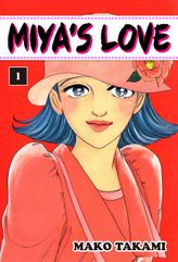 MIYA'S LOVE, Volume 1