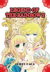 Legend of the Rainbow, Volume 2
