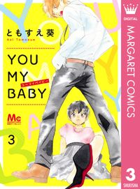 YOU MY BABY 3