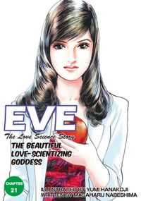 EVE:THE BEAUTIFUL LOVE-SCIENTIZING GODDESS, Chapter 21
