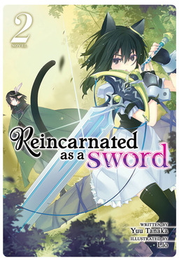 Reincarnated as a Sword Vol. 2