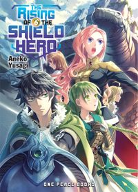 The Rising of the Shield Hero Volume 6