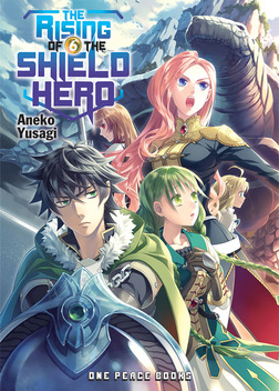 The Rising of the Shield Hero Volume 6-電子書籍