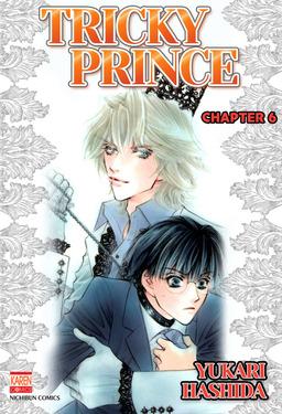 TRICKY PRINCE (Yaoi Manga), Chapter 6