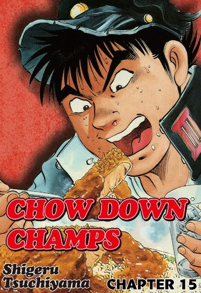 CHOW DOWN CHAMPS, Chapter 15