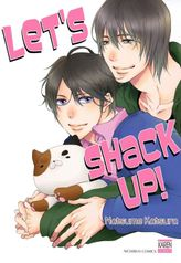 Let's Shack Up! (Yaoi Manga), Volume 1