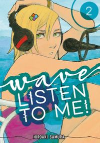 Wave, Listen to Me! Volume 2