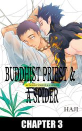 BUDDHIST PRIEST & A SPIDER (Yaoi Manga), Chapter 3