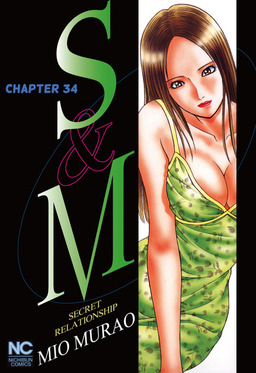 S and M, Chapter 34