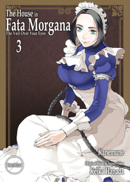 The House in Fata Morgana - The Veil Over Your Eyes, Volume 03